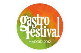 Gastrofestival 2012 Madrid
