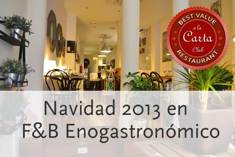 Navidad 2013 en F&B Enogastronómico