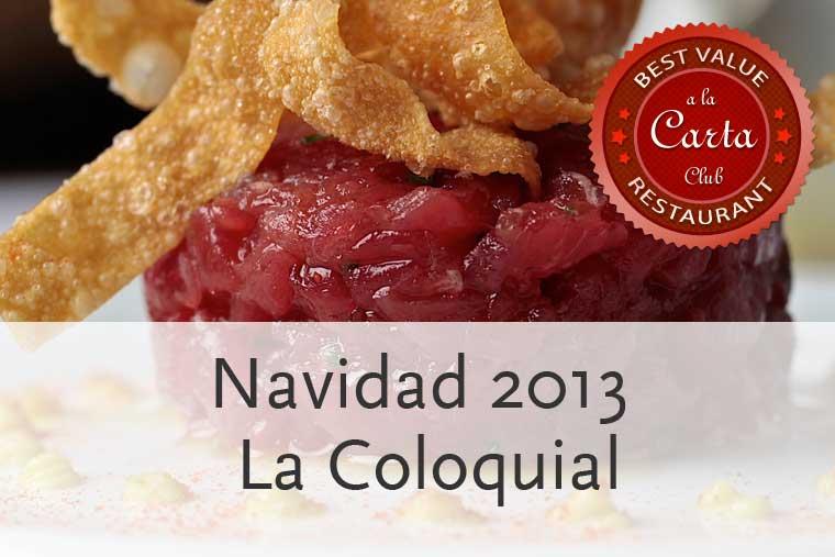 Menús de Navidad en La Coloquial Madrid