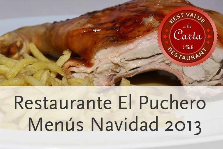 Navidad 2013 en El Puchero de la calle Larra