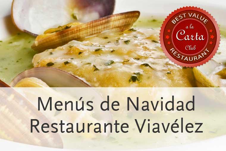 Los menús de Navidad 2013 en restaurante Viavélez de Paco Ron