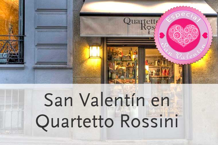 Menú para San Valentín 2014 en Restaurante Quartetto Rossini