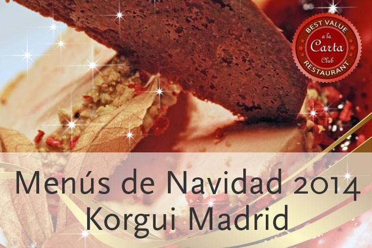 Menús de Navidad 2014 en Korgui Madrid
