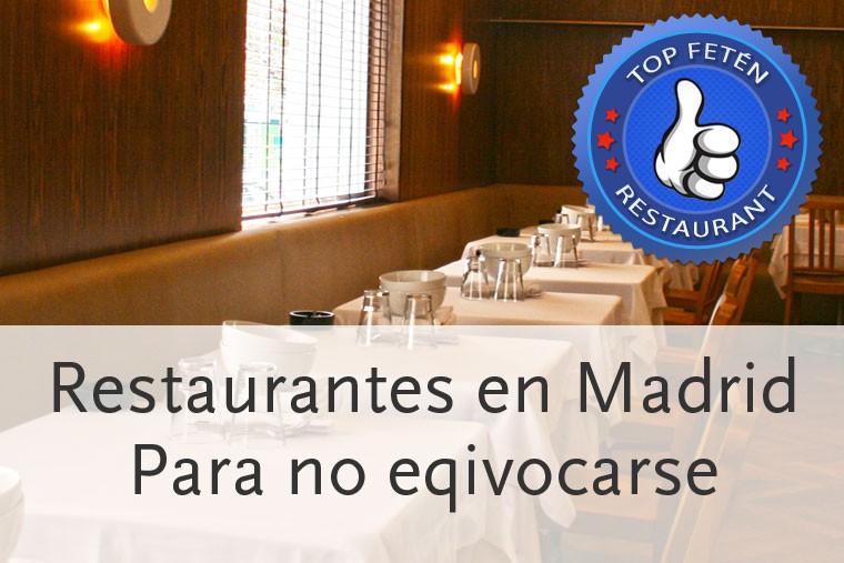 Restaurantes en Madrid para no equivocarse