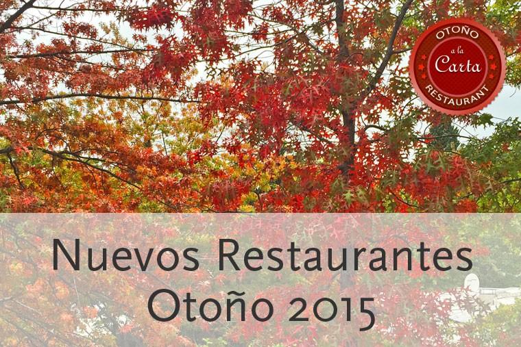 nuevos restaurantes en Madrid para otoño 2015