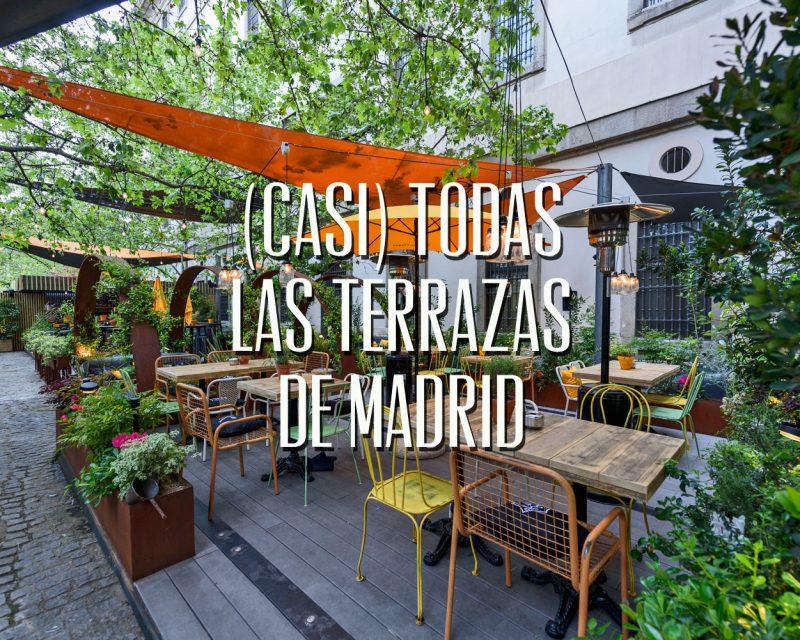 Casi todas las terrazas de Madrid en el veranos de 2016