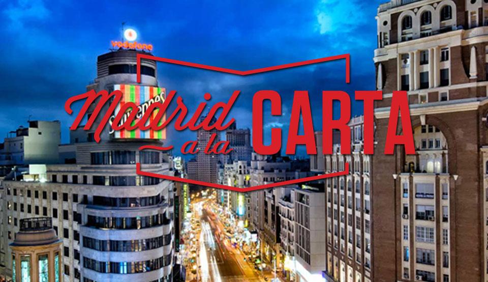 Madrid a la Carta, restaurantes y gastronomía de Madrid